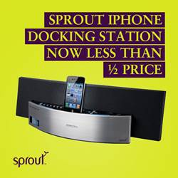 Sprout iPhone docking station now less than 1/2 price