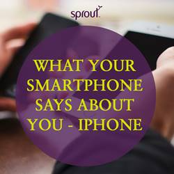 What Your Smartphone Says About You: Part Two