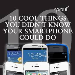 10 Cool Things You Didn't Know Your Smartphone Could Do