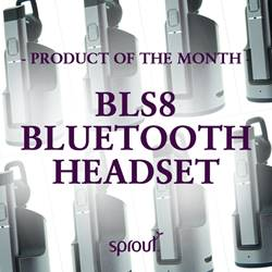 Product of the Month - BLS8 Bluetooth Headset