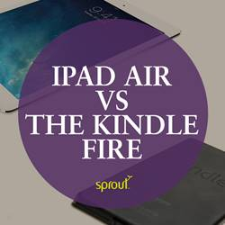 iPad Air vs Kindle Fire