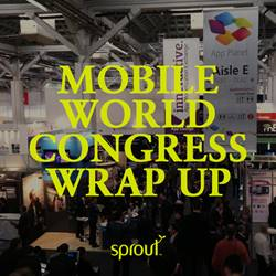 Mobile World Congress wrap up