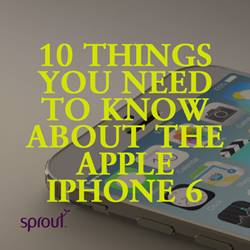 10 things you need to know about the Apple iPhone 6