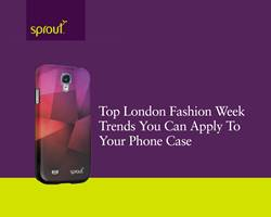 Top London Fashion Week Trends You Can Apply to Your Phone Case
