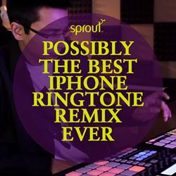 Possibly the Best iPhone Ringtone Remix Ever