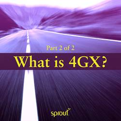 Part 2: Which devices are 4GX compatible?