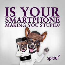 Is your smartphone making you stupid?