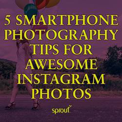5 smartphone photography tips for awesome Instagram photos