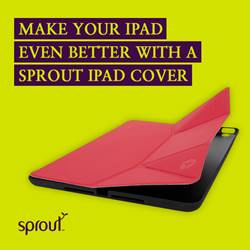 Make your iPad even better with a Sprout iPad cover