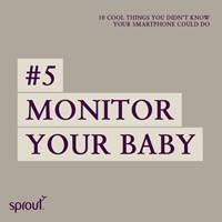 #5 Monitor your baby