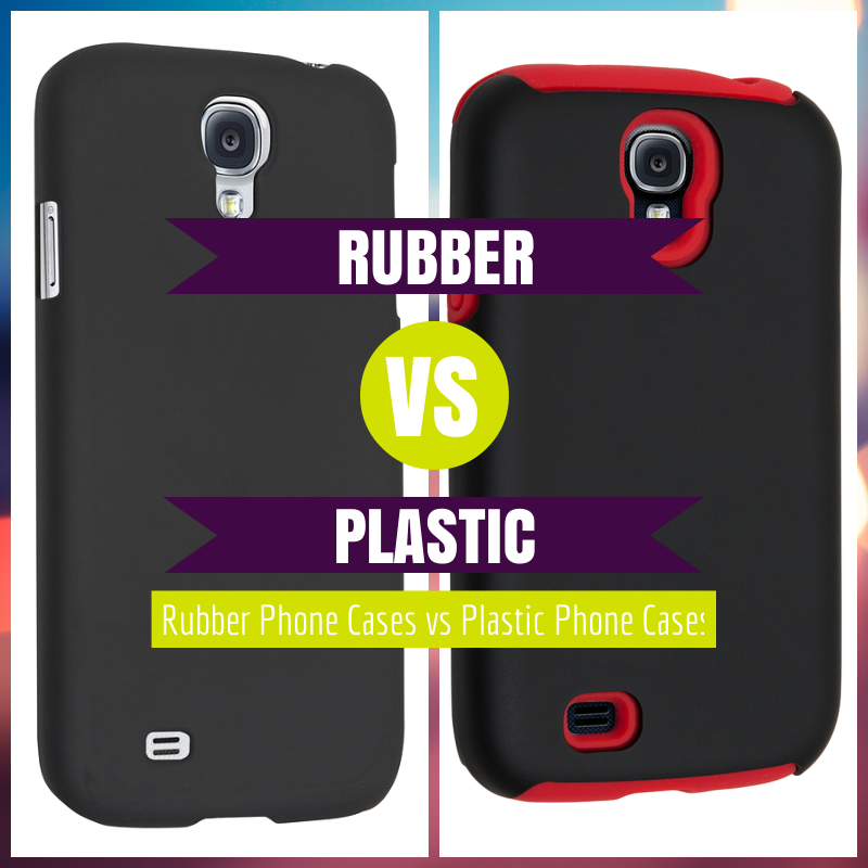 official photos 01ef2 e9862 Rubber Phone Cases vs Plastic Phone Cases - News - Sprout ...